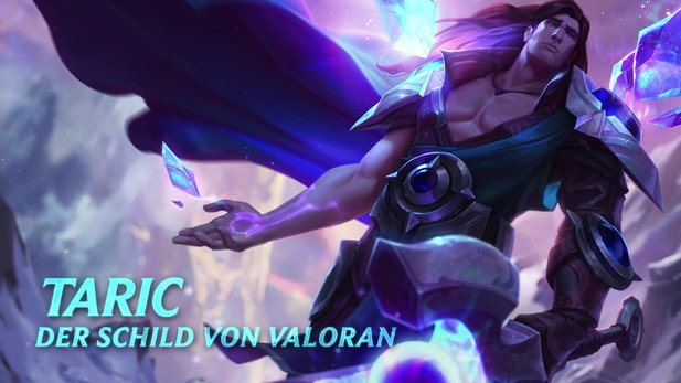 League of Legends - Champion-Spotlight zu Taric, der Schild von Valoran