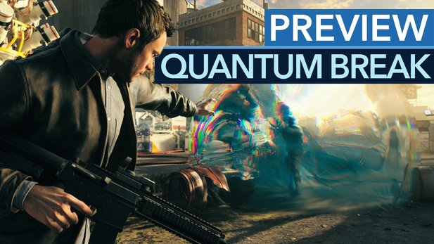 Quantum Break - Preview-Video zum Zeitmanipulations-Shooter