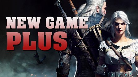 The Witcher 3: Wild Hunt - New Game Plus im Video erklärt