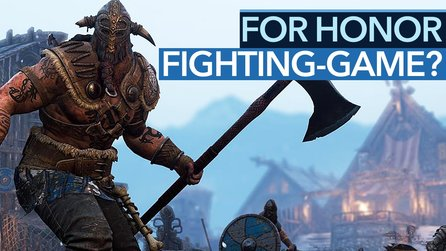 Gameplay-Check: For Honor - Alles zum Kampfsystem - Ein echtes Fighting Game?