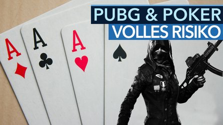 PUBG ist wie Poker - Video: Das hat der Battle-Royale-Shooter mit »Texas hold 'em« gemeinsam