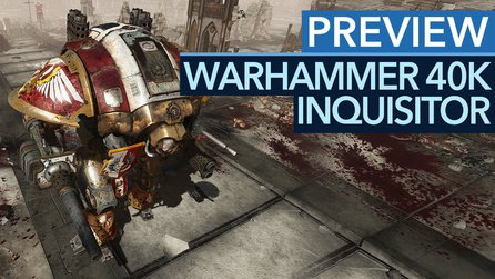 Warhammer 40K: Inquisitor - Vorschau-Video: Dieses Action-RPG hat es zu eilig