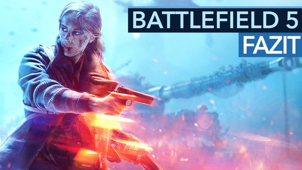 Battlefield 5 - Fazit vom Test-Event: Alle Maps, Modi & Singleplayer gespielt (Video)