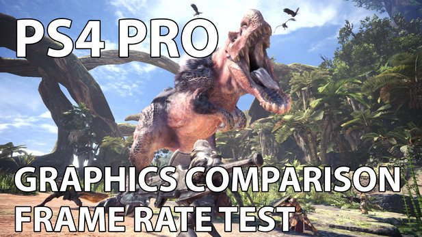 Monster Hunter World - Alle PS4 Pro Grafik-Modi im Vergleich