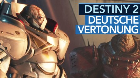 Destiny 2 - Cutscene-Video: So klingt die deutsche Vertonung