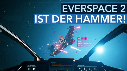Everspace 2 - Testvideo zur Early-Access-Version