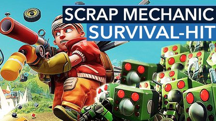 Scrap Mechanic - Mit Survival zum Steam-Überflieger