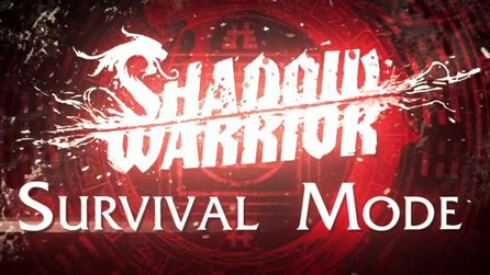 Shadow Warrior - Gameplay-Trailer zeigt Survival Modus