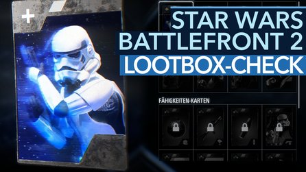 Star Wars: Battlefront 2 - Video: So funktioniert das »neue« Lootbox-System