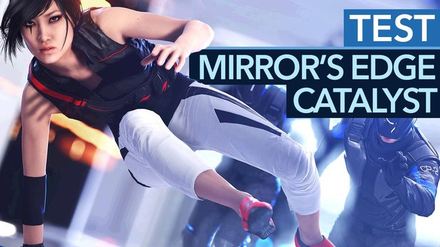 Mirror's Edge Catalyst - Test-Video zum Parkour-Actionspiel